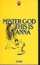 Mister God, This is Anna by Fynn (1977-02-14)