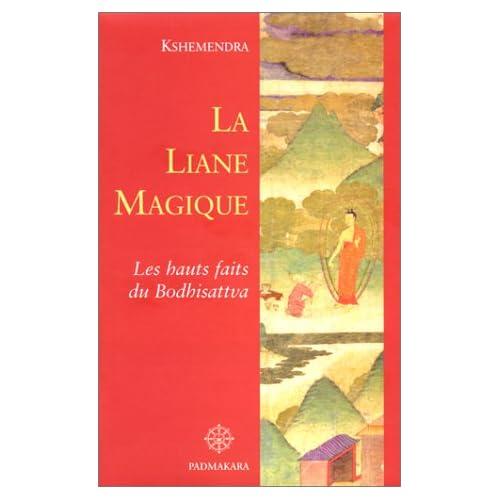 La Liane magique : Les Hauts Faits du Bodhisattva