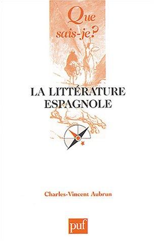 La littérature espagnole par Charles-Vincent Aubrun