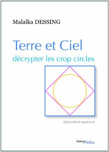 Terre et Ciel Decrypter les Crop Circles