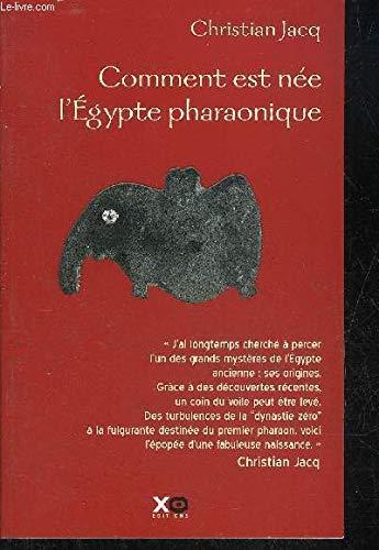 COMMENT EST NEE L'EGYPTE PHARAONIQUE