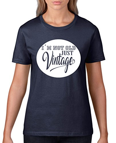 Comedy Shirts - I'm not old just vintage - Damen T-Shirt - Navy / Weiss Gr. XL (Damen-t-shirt Old Navy)