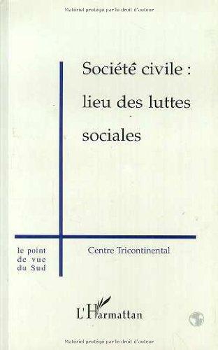 Société civile : lieu des luttes sociales par Centre Tricontinental