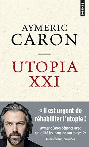 Utopia XXI (Points) por Aymeric Caron