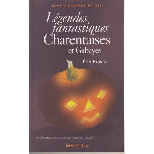 Mini-dictionnaire des légendes fantastiques charentaises et gabayes