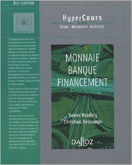 Monnaie Banque Financement de Xavier Bradley ,Christian Descamps ( 9 juin 2005 )