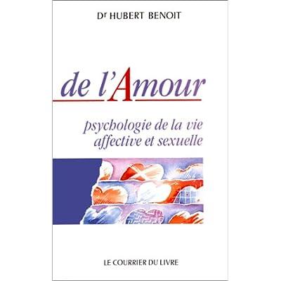 De L Amour Psychologie De La Vie Affective Et Sexuelle Pdf Download Jeremyferdinand