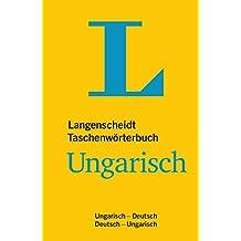 Langenscheidt Taschenwörterbuch Ungarisch: Ungarisch/Deutsch - Deutsch/Ungarisch (Langenscheidt Taschenwörterbücher)