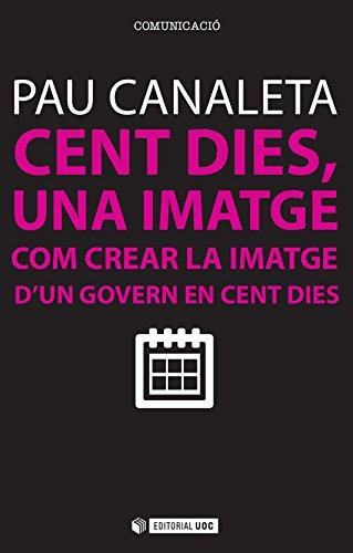 Cent dies, una imatge (Manuals) (Catalan Edition)