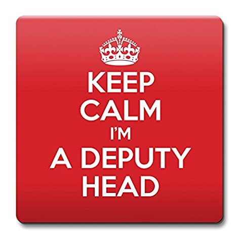 KEEP CALM I'm a Deputy Head Coaster Coffee Cup Gift