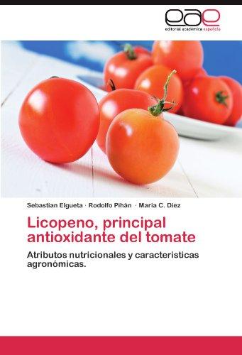 Licopeno, principal antioxidante  del tomate por Elgueta Sebastian