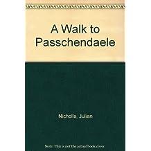 A Walk to Passchendaele