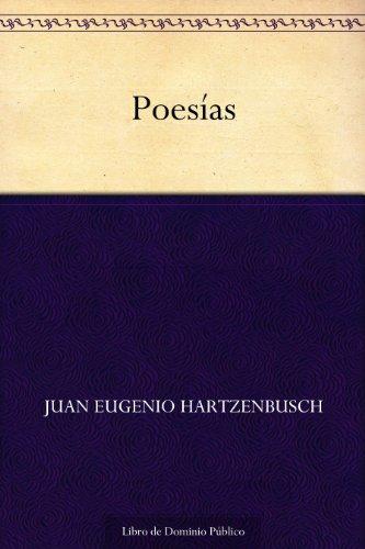 Poesías (Edición de la Biblioteca Virtual Miguel de Cervantes) (Spanish Edition)