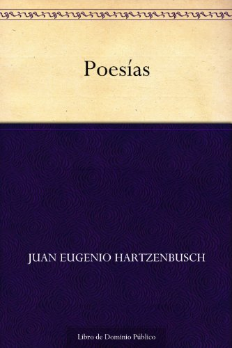 Poesías por Juan Eugenio Hartzenbusch