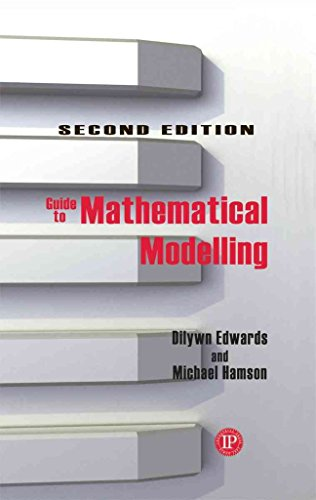 [(Guide to Mathematical Modelling)] [By (author) Dilwyn Edwards ] published on (April, 2007)