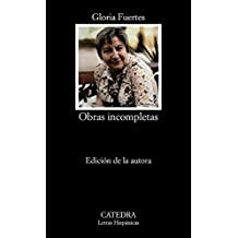 Obras Incompletas (Letras Hispanicas / Hispanic Writings)