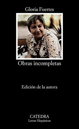 Obras Incompletas (Letras Hispanicas / Hispanic Writings)