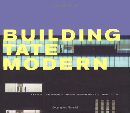 Building Tate Modern: Herzog & De Meuron by Rowan Moore (2000-05-01)