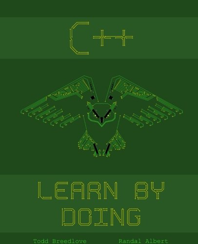 C++: Learn by Doing