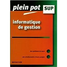 Informatique de gestion : Enseignement supérieur, BTS, DUT tertiaires de Camille Moine ( 28 septembre 2005 )