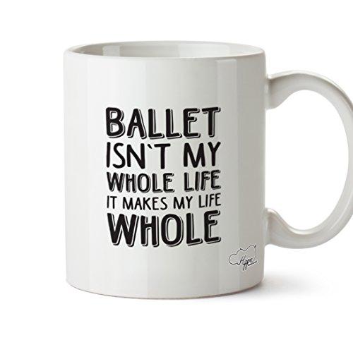 hippowarehouse Ballett ist nicht My Whole Life ES MACHT My Life ganze 283,5Tasse, keramik, weiß, One Size (10oz) Grapevine Geschirr