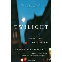 Twilight: Losing Sight, Gaining Insight