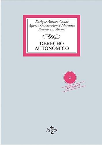 Derecho autonómico (Derecho - Biblioteca Universitaria De Editorial Tecnos) por Enrique Álvarez Conde
