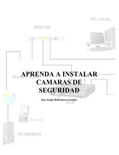 Aprenda a instalar camaras de seguridad por Sergio Lissabet