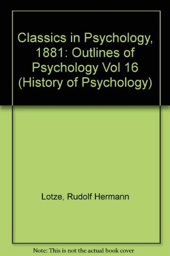 Outlines of Psychology (Classics in Psychology, 1855-1914)