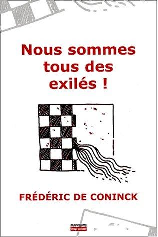 Nous sommes tous des exilés avec Ezechiel par Frédéric De Coninck