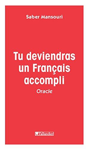 Tu deviendras un Français accompli: Oracle (French Edition) eBook ...