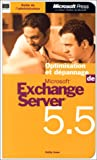 Optimisation et dépannage de Microsoft Exchange server 5.5...