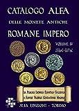 Catalogo Alfa delle monete antiche romane. Impero: Catalogo euro-unificato delle monete italiane e regioni Alfa 2003: 1 (Numismatica)