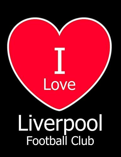 I Love Liverpool Football Club: Black Notebook/Notepad for Writing 100 Pages Liverpool Football Gift for Men, Women, Boys & Girls por Kensington Press
