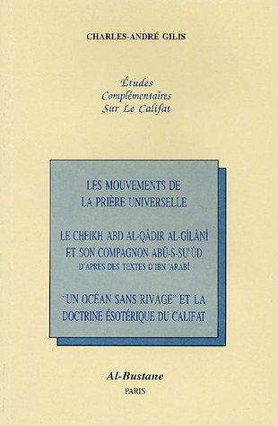 Etudes complémentaires sur le Califat par  Charles-André Gilis