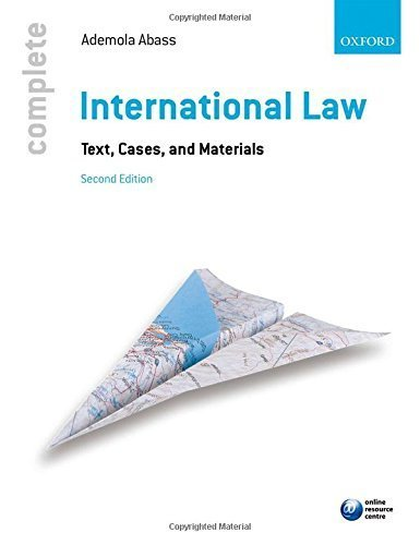 Complete International Law: Text, Cases and Materials 2nd edition by Abass, Ademola (2014) Paperback
