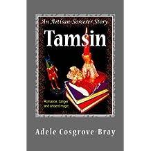Cosgrove-Bray, Adele [ Tamsin: An Artisan-Sorcerer Story ] [ TAMSIN: AN ARTISAN-SORCERER STORY ] Dec - 2011 { Paperback }