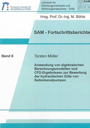 Anwendung von algebraischen Berechnungsmodellen und CFD-Ergebnissen zur Bewertung der hydraulischen Güte von Seitenkanalpumpen (SAM-Fortschrittsberichte)