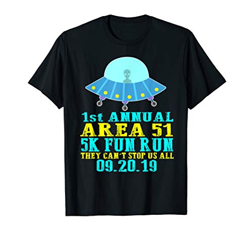 5K Fun Run Geschenke Storm Area 51 T-Shirt - Run Shirt Fun