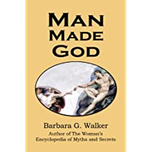 Man Made God: A Collection of Essays (English Edition)