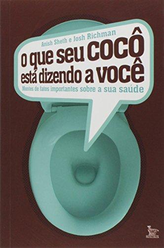 O Que Seu Coc Est Dizendo A Voc (Em Portuguese do Brasil)