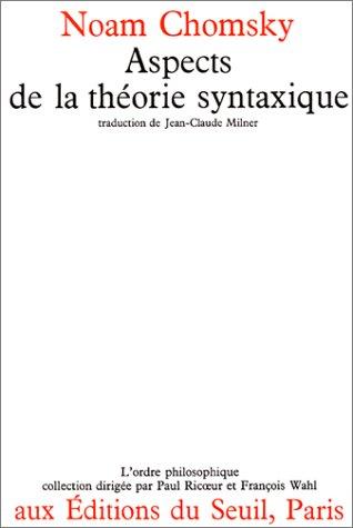 Aspects de la théorie syntaxique par Noam Chomsky