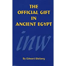 The Official Gift in Ancient Egypt