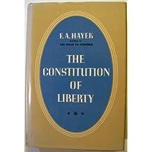 Constitution of Liberty by Friedrich Hayek (1978-10-01)