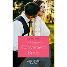 The Billionaire's Convenient Bride (Mills & Boon True Love)