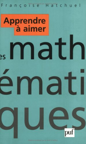 Apprendre à aimer les mathématiques