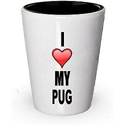 I Love My Pug Shot vidrio perro amante regalo