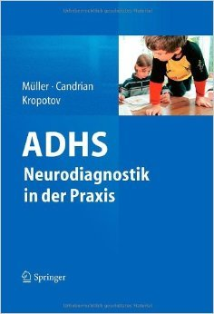 ADHS - Neurodiagnostik in der Praxis ( 10. Mai 2011 )