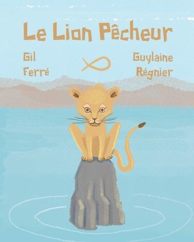Le LION PÊCHEUR