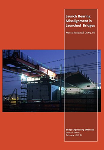 Launch Bearing Misalignment in Launched Bridges (English Edition)